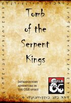 Tomb of the Serpent Kings 5e converted