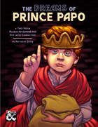 The Dreams of Prince Papo