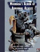 Moonbow's Album of Abnormal Aliases