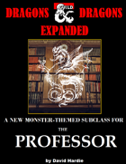 Dragons & Dragons Expanded: The Mythozoologist