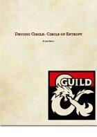Druidic Circle: Circle of Entropy