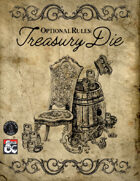 Treasury Die - Optional Rules