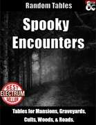 Spooky Encounters - Encounter Tables for Horror or Halloween