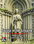 College of the Litigator: A Bardic Subclass