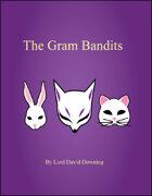 The Gram Bandits