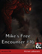 Mike's Free Encounter #16: Necrolossi
