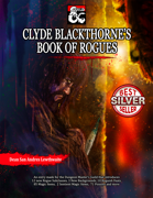 Clyde Blackthorne's Book of Rogues