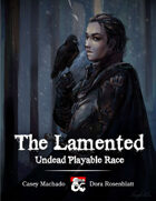 The Lamented - Undead Playable Race