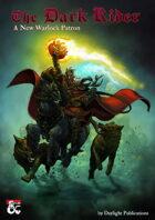 The Dark Rider - A New Warlock Patron