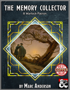 The Memory Collector: A Warlock Patron