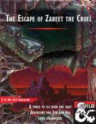 Escape of Zareet the Cruel