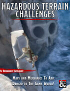 Hazardous Terrain Challenges