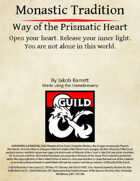 Monastic Tradition: Way of the Prismatic Heart