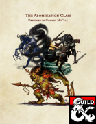 The Abomination Class