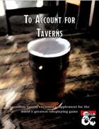 To Account for Taverns
