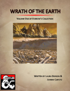 Wrath of the Earth: Volume 1 of Vorrow's Collection