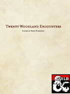 20 Non-Combat Woodland Encounters