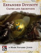 Expanded Divinity - Oaths and Archivists