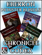 Eberron Monster Bundle: Chronicle & Codex [BUNDLE]