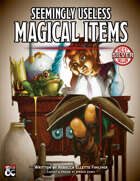 Seemingly Useless Magical Items