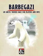 Barbegazi: An Arctic Themed Race for Players and NPCs