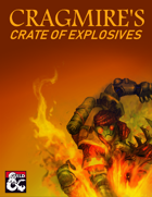 Cragmire's Crate of Explosives (5e)