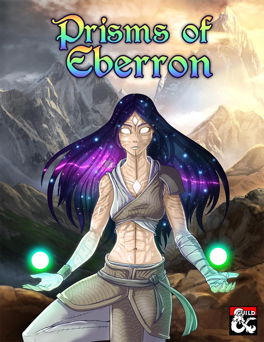 Five new Eberron subclasses for the unique magic-wielding class: the Prism!