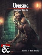 Uprising: Escape from Uraz-Kal