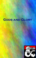 Gods and Glory