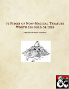 72 Pieces of Non-Magical Treasure Worth 250 gold or less