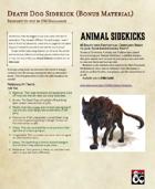 Death Dog Sidekick (Bonus Material)