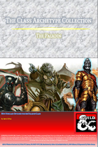 The Class Archetype Collection - The Paladin