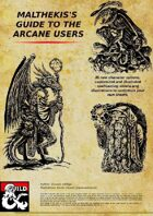 Malthekis Guide to the Arcane Users