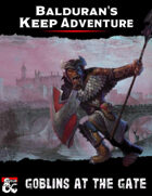 Balduran's Keep Adventure: Goblins at the Gate