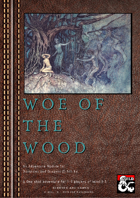 Woe of the Wood