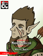 Pregen Character: Markon Longleaf, the Wood Elf Ranger