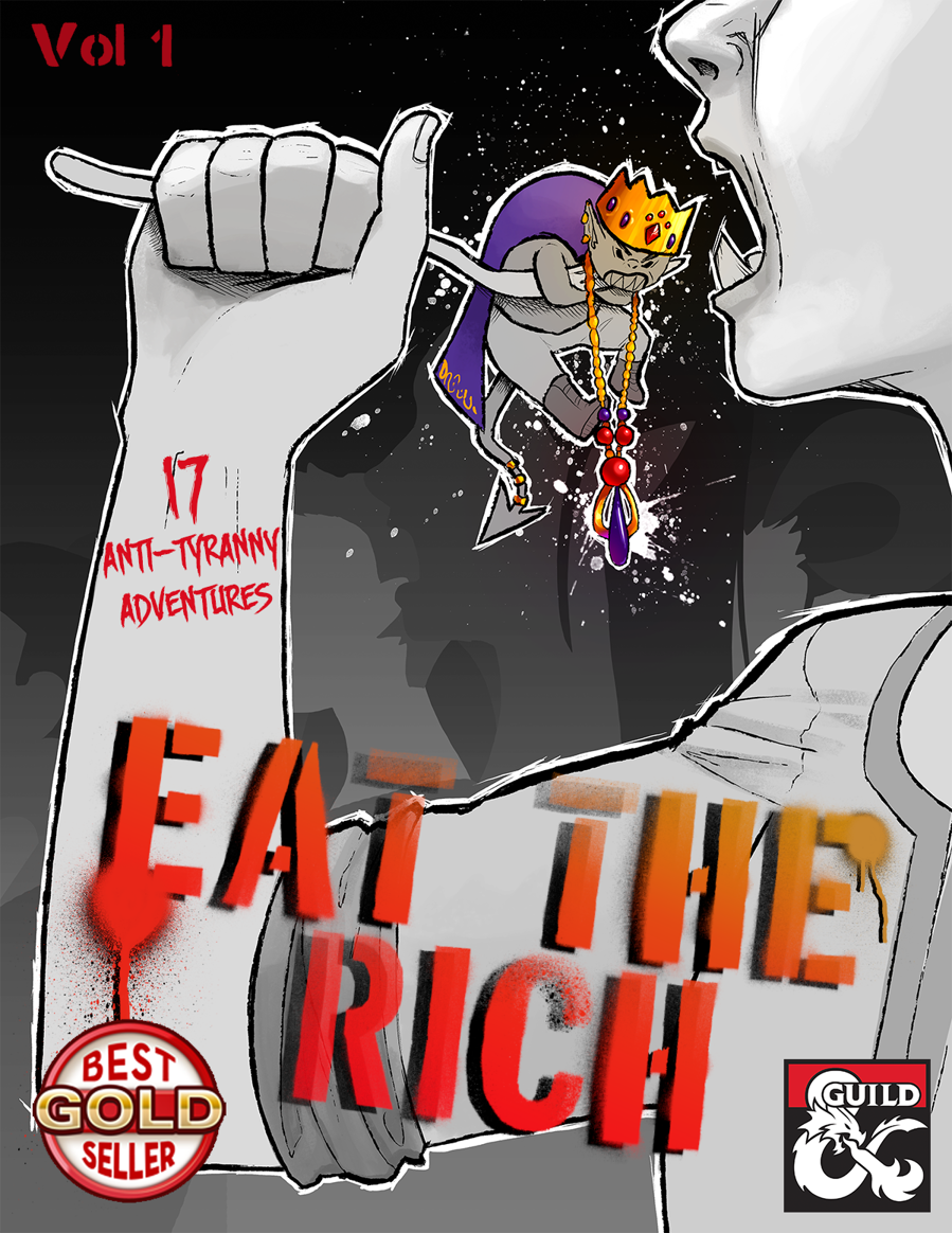 Eat the Rich: Volume I