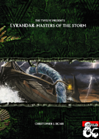 The Twelve Presents Lyrandar: Masters of the Storm