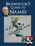 Brinehook's Guide to Names
