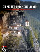 On Monks and Monasteries