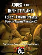 Codex of the Infinite Planes Transitive & Echo Planes [BUNDLE]