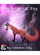 The Celestial Fox - A New Warlock Patron