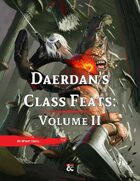 Daerdan's Class Feats   Volume II