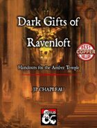 Dark Gifts of Ravenloft