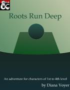 Roots Run Deep