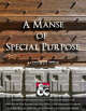 A Manse of Special Purpose