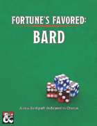 Fortune's Favored: Bard