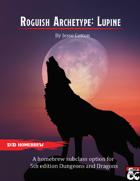 Roguish Archetype: Lupine