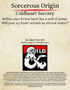 Sorcerous Origin: Coldheart Sorcery