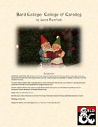 Bard College: College of Caroling
